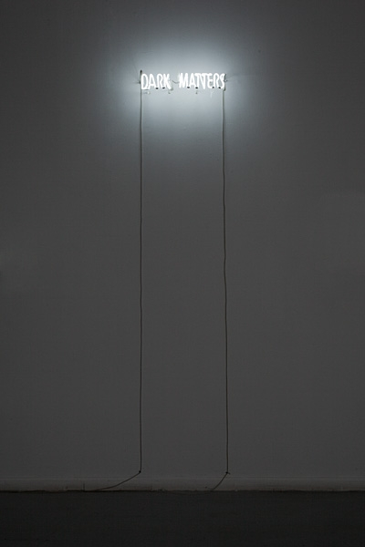 Miri Segal, Dark Matters, 2011, neon, PVC, 15x50 cm edition of 5