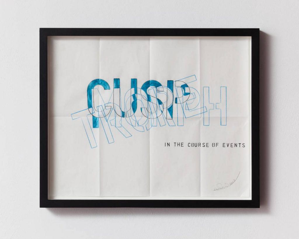 Lawrence Weiner, In the Course of Events, 2013, Drawing, 45x55x4 cm, Unique