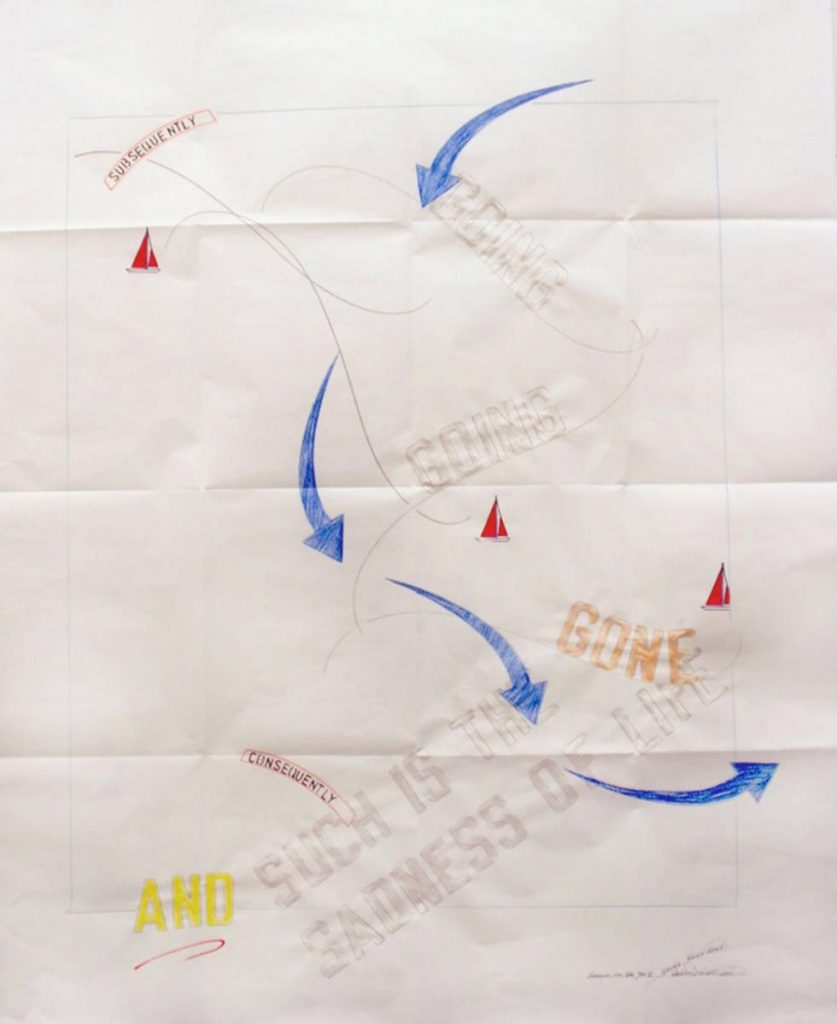 Lawrence Weiner, GOING GOING GONE, 2011, gouache & faber-castell pencil on archival paper, 101 x 81 cm