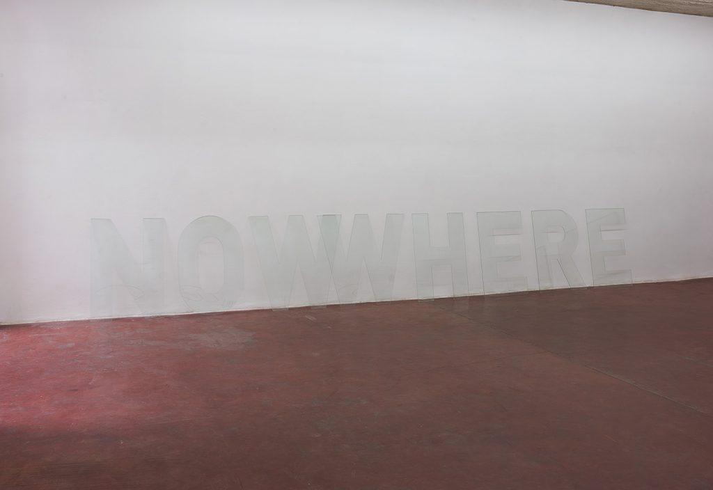 Melik Ohanian, NOWWHERE, 2016, glass letters, 110x725 cm, Unique