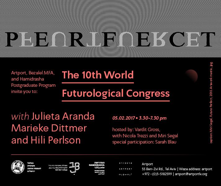 10th futurological congress Miri Segal