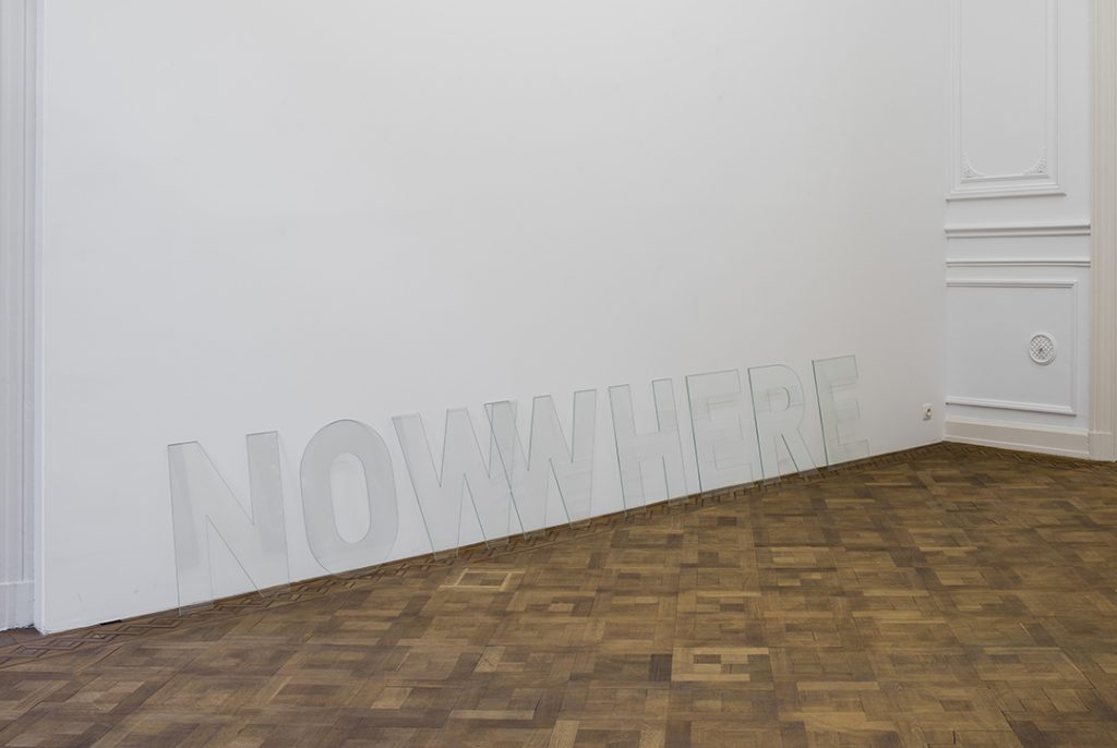 Melik Ohanian, Nowwhere, 2016, Letters in glass,  60 x 360 x 0.5 cm, unique