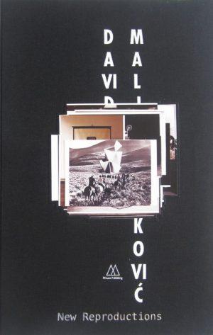 David Maljkovic_New Reproduction_2013_Mousse Publishing
