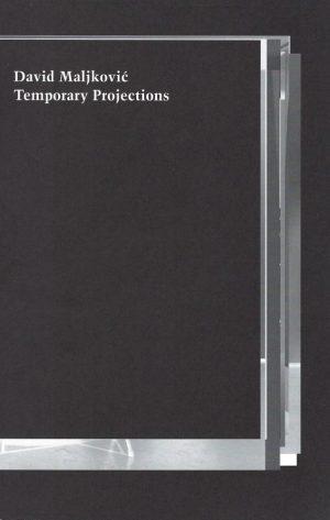David Maljkovic_Temporary projections_2011_Georg Kargl Fine Arts