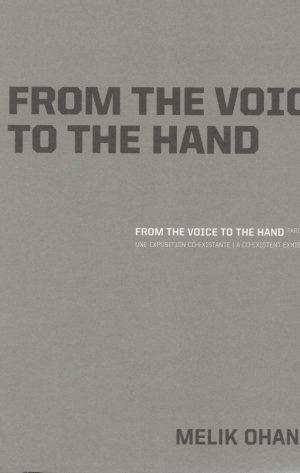 Melik Ohanian_From the voice to the hand_2009_Archibooks+Sautereau Editeur