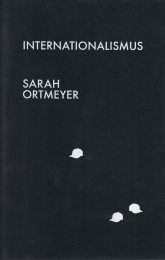 Sarah Ortmeyer_Internationalismus_2010_Snoeck