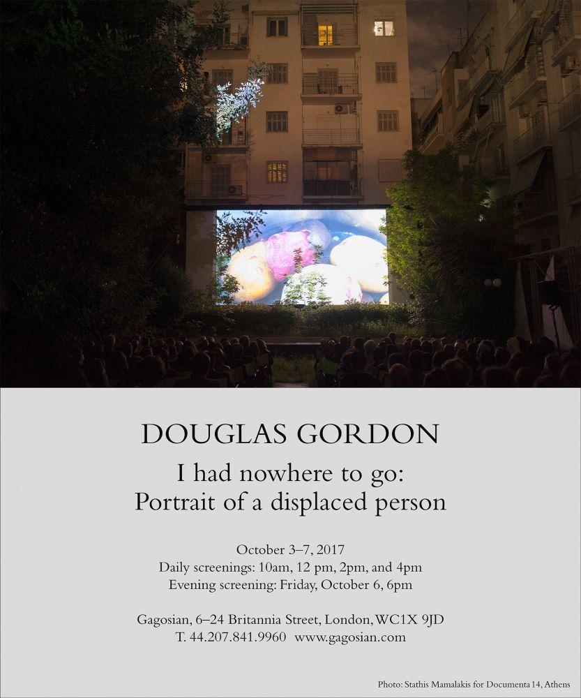 Douglas Gordon, I had nowhere to go, gagosian, london