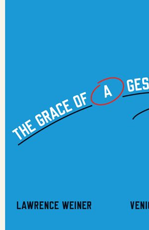 lawrence-weiner-the-grace-of-a-gesture-53