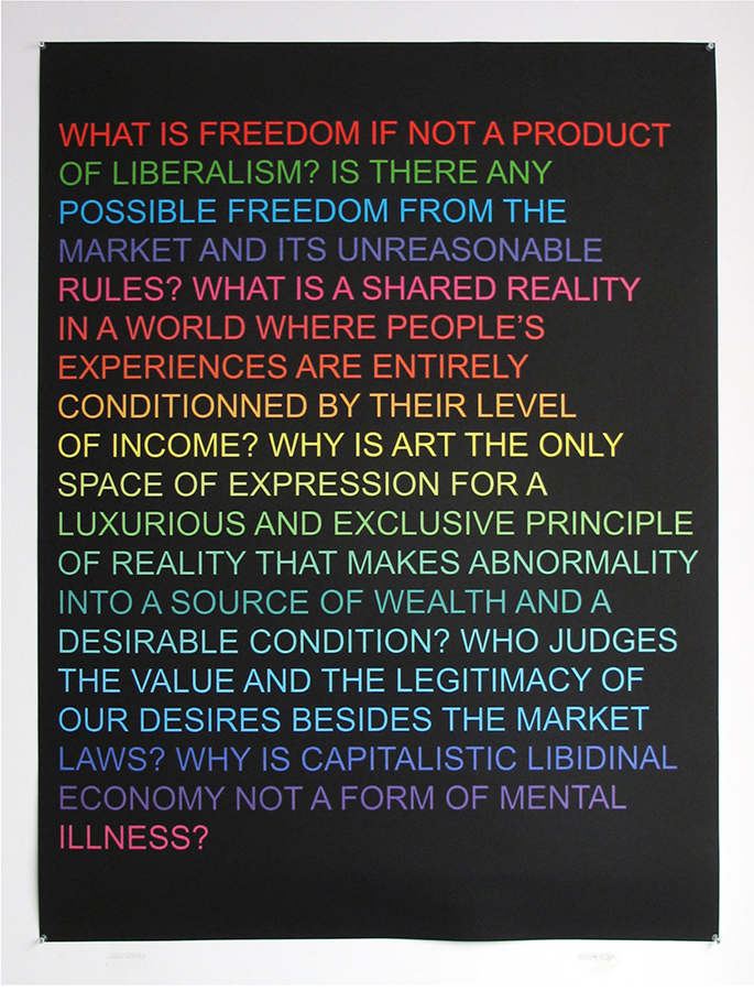Claire Fontaine, Untitled (What is freedom?), 2012, Screenprint on paper, 120 x 90 cm, edition of 16