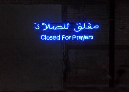 'Closed For Prayers', 2006, neon, 128x26 cm, edition of 5